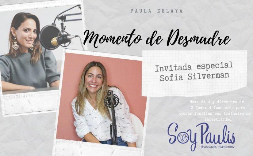 Episodio 22 De infertilidad a mamá de 4 con Sofia Silberman