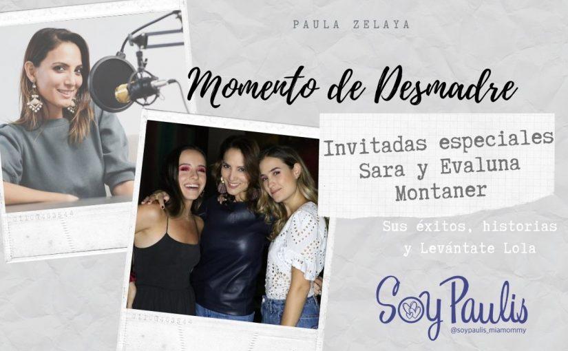 Episodio 26 Sara y Evaluna Montaner