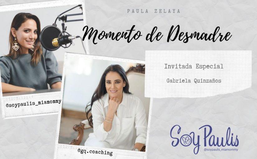 Gabriela Quinzaños De Mujer a Mujer
